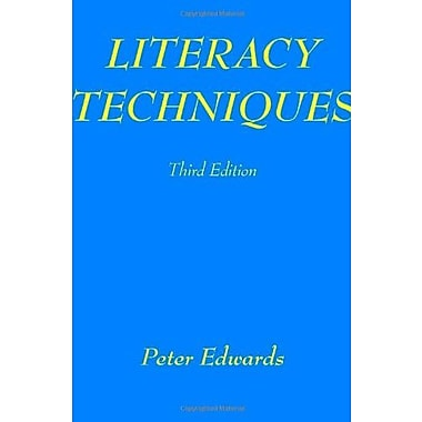 Literacy Techniques: For Teachers and Parents (3rd Edition), New Book (9781412007467)