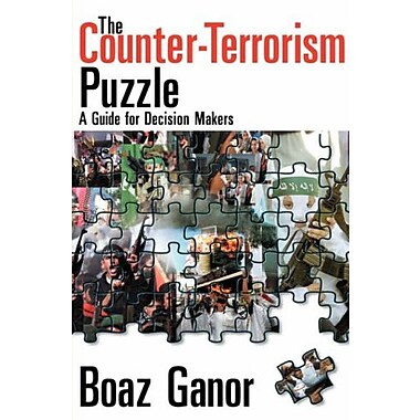 The Counter-Terrorism Puzzle: A Guide for Decision Makers (9781412806022)