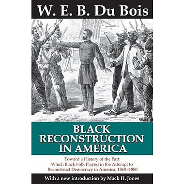 Black Reconstruction in America, Used Book