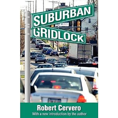 Suburban Gridlock, New Book (9781412848688)