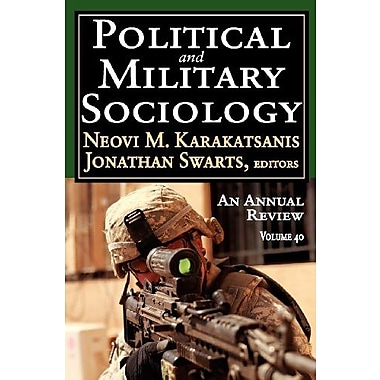 Political and Military Sociology: An Annual Review, New Book (9781412851497)