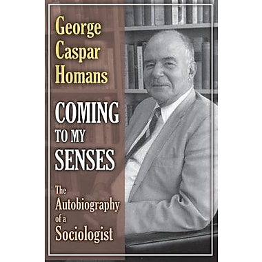 Coming to My Senses: The Autobiography of a Sociologist, New Book (9781412851527)