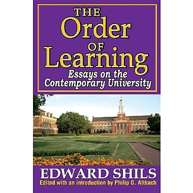 The Order of Learning: Essays on the Contemporary University (9781412851541)