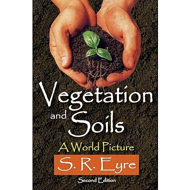 Vegetation and Soils: A World Picture, New Book (9781412851565)