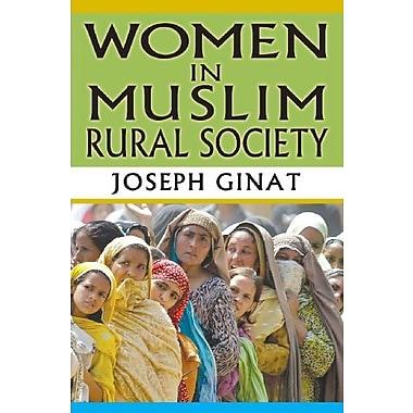 Women in Muslim Rural Society, New Book (9781412851763)