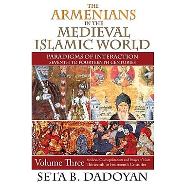 The Armenians in the Medieval Islamic World, Used Book (9781412851893)