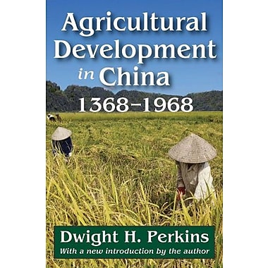 Agricultural Development in China: 1368-1968, New Book (9781412851909)