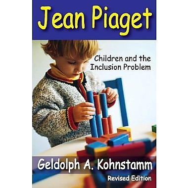 Jean Piaget: Children and the Inclusion Problem, Used Book (9781412851923)