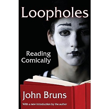 Loopholes: Reading Comically, New Book (9781412852517)