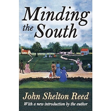 Minding the South, New Book (9781412852524)