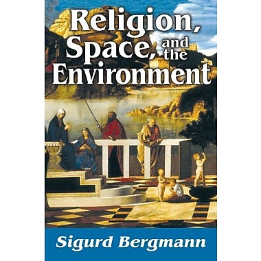 Religion, Space, and the Environment (9781412852579)