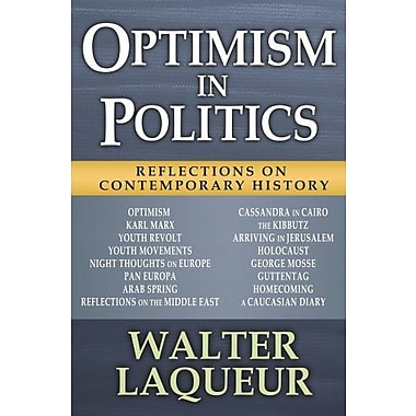 Optimism in Politics: Reflections on Contemporary History (9781412852661)