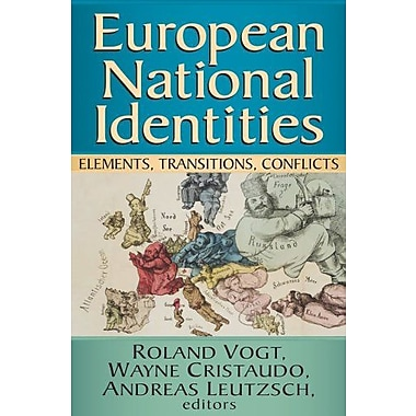 European National Identities: Elements, Transitions Conflicts, Used Book (9781412852685)