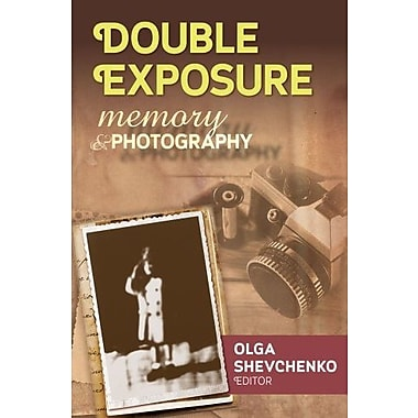 Double Exposure: Memory and Photography, Used Book (9781412852708)