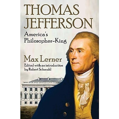 Thomas Jefferson: America's Philosopher-King, New Book (9781412852760)