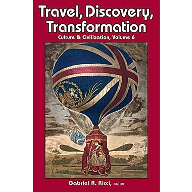 Travel, Discovery, Transformation (Culture & Civilization), New Book (9781412852838)