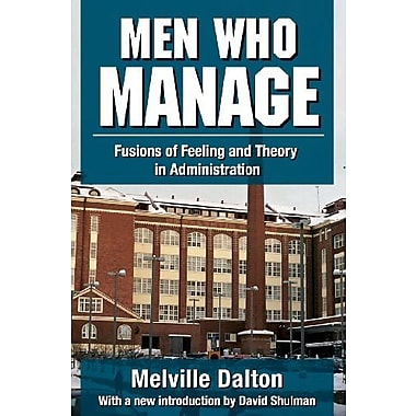 Men Who Manage: Fusions of Feeling and Theory in Administration, New Book (9781412852944)