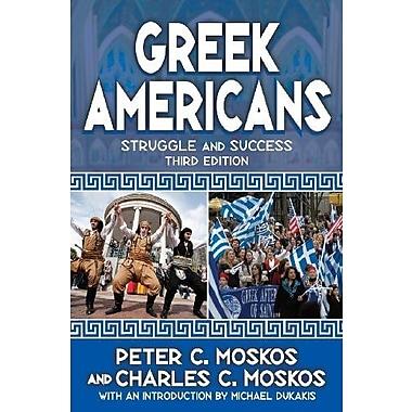 Greek Americans: Struggle and Success (9781412852951)