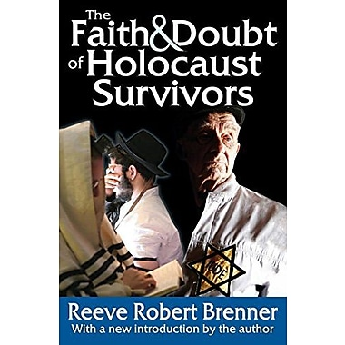 The Faith and Doubt of Holocaust Survivors, New Book (9781412852975)