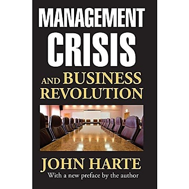 Management Crisis and Business Revolution (9781412853668)