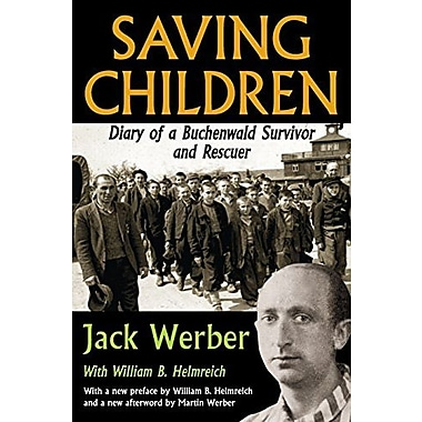 Saving Children: Diary of a Buchenwald Survivor and Rescuer, Used Book (9781412853798)