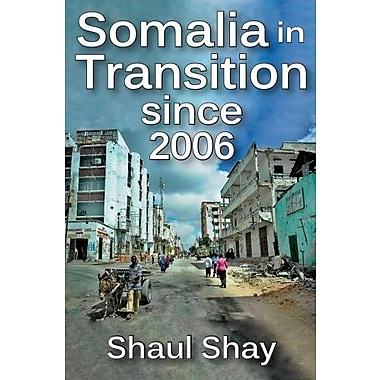 Somalia in Transition since 2006, New Book (9781412853903)