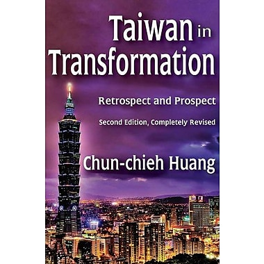 Taiwan in Transformation: Retrospect and Prospect, New Book (9781412853927)