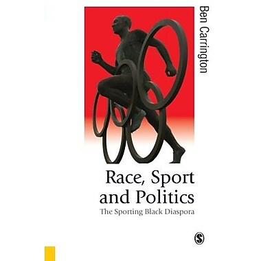 Race, Sport and Politics: The Sporting Black Diaspora, Used Book (9781412901031)