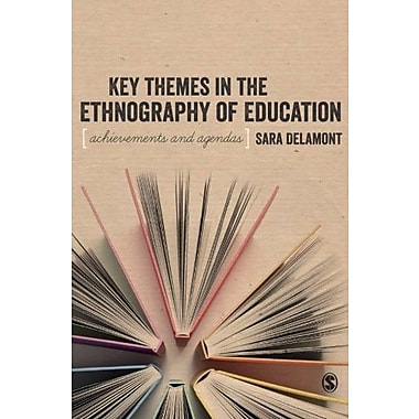 Key Themes in the Ethnography of Education (BSA New Horizons in Sociology) (9781412901598)