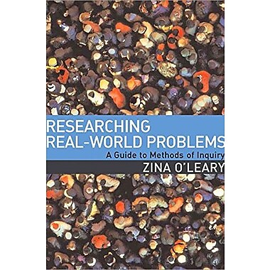 Researching Real-World Problems: A Guide to Methods of Inquiry, New Book (9781412901949)