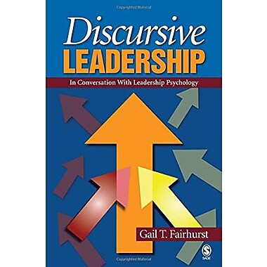 Discursive Leadership: In Conversation with Leadership Psychology, New Book (9781412904254)