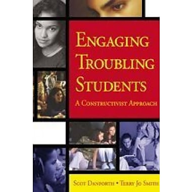 Engaging Troubling Students: A Constructivist Approach, Used Book (9781412904483)