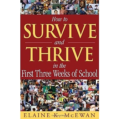 How to Survive and Thrive in the First Three Weeks of School, New Book (9781412904544)