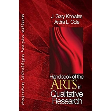 Handbook of the Arts in Qualitative Research: Perspectives, Methodologies, Examples, and Issues (9781412905312)