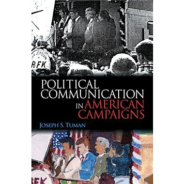 Political Communication in American Campaigns, Used Book (9781412909457)