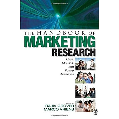 The Handbook of Marketing Research: Uses, Misuses, and Future Advances (9781412909976)