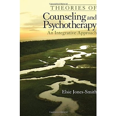 Theories of Counseling and Psychotherapy: An Integrative Approach, New Book (9781412910040)