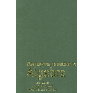 Developing Thinking in Algebra (Published in association with The Open University), New Book (9781412911702)