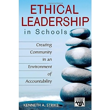 Ethical Leadership in Schools: Creating Community in an Environment of Accountability, Used Book, (9781412913515)