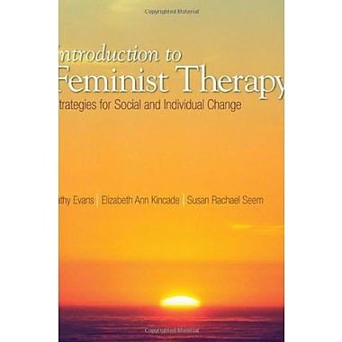 Introduction to Feminist Therapy: Strategies for Social and Individual Change, New Book (9781412915366)