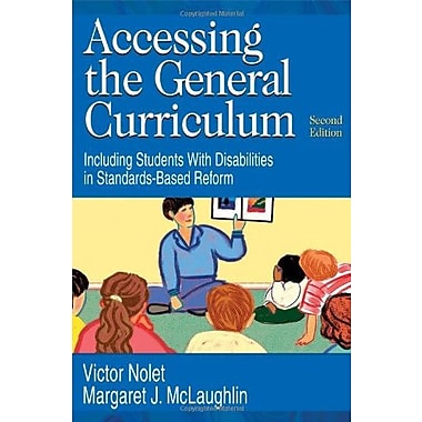 Accessing the General Curriculum: Including Students With Disabilities in Standards-Based Reform, New Book (9781412916493)