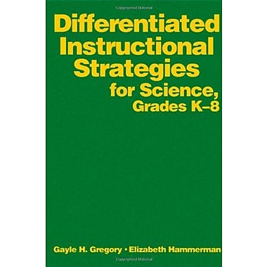 Differentiated Instructional Strategies for Science, Grades K-8, New Book (9781412916509)