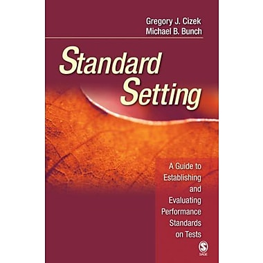 Standard Setting: A Guide to Establishing and Evaluating Performance Standards on Tests, Used Book (9781412916837)