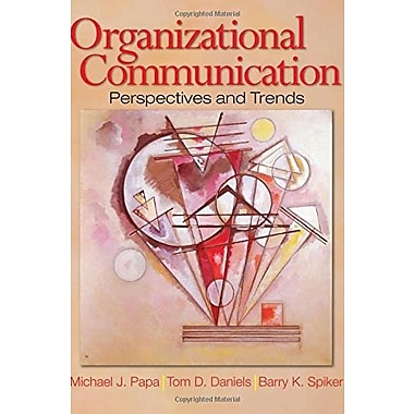 Organizational Communication: Perspectives and Trends, New Book (9781412916844)