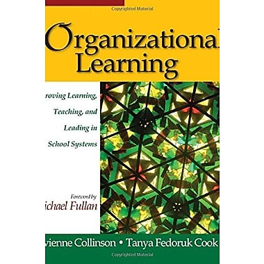 Organizational Learning: Improving Learning, Teaching, and Leading in School Systems, New Book (9781412916868)