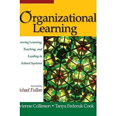 Organizational Learning: Improving Learning, Teaching, and Leading in School Systems, New Book (9781412916875)