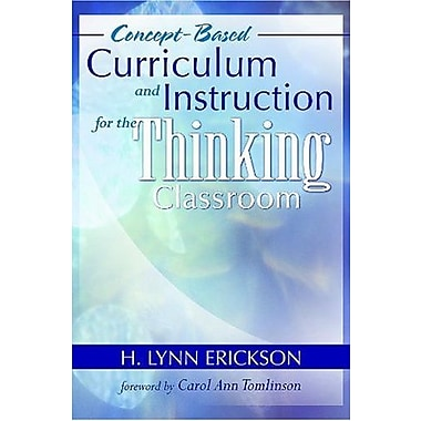 Concept-Based Curriculum and Instruction for the Thinking Classroom, New Book (9781412916998)