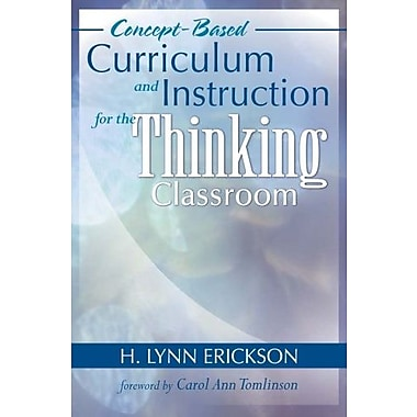 Concept-Based Curriculum and Instruction for the Thinking Classroom, Used Book (9781412917001)