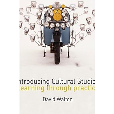 Introducing Cultural Studies: Learning through Practice, Used Book (9781412918954)