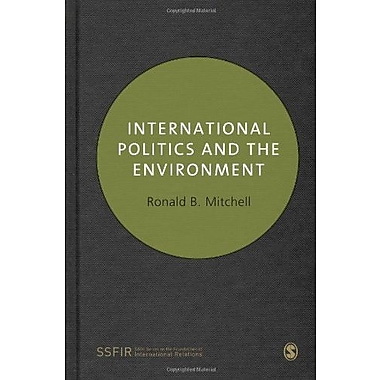 International Politics and the Environment (SAGE Series on the Foundations of International Re), New Book (9781412919746)
